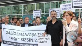 Gaziosmanpaşa'da kentsel dönüşüm isyanı