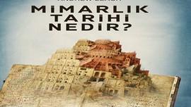 Mimarlık Tarihi Nedir raflardaki yerini aldı!