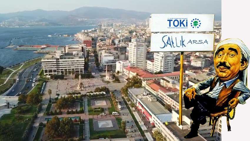 TOKİ İzmir ve İstanbul'da arsa satışı yapıyor... Arsalar yatırımcıya hitap ediyor