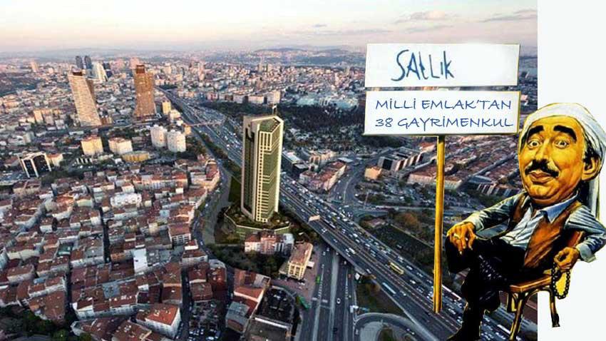 Milli Emlak İstanbul'da 38 gayrimenkul satışı yapacak